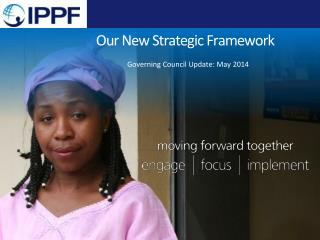 Our New Strategic Framework