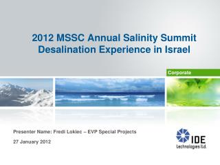 2012 MSSC Annual Salinity Summit Desalination Experience in Israel