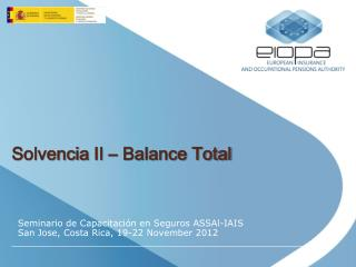 Solvencia  II – Balance Total