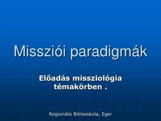 Missziói paradigmák