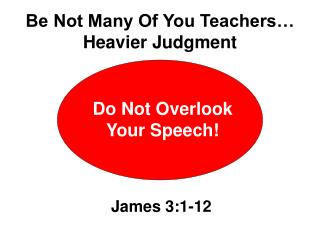 Do Not Overlook Your Speech!