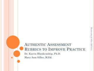 Authentic Assessment Rubrics to Improve Practice