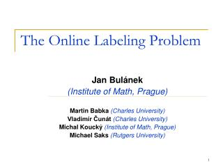 The Online  Labeling Problem