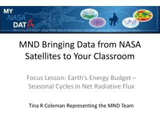 MND Bringing Data from NASA Satellites to Your Classroom