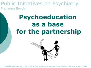 Psychoeducation  as a base  for the partnership