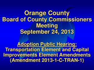 Orange  County Board of County Commissioners Meeting September 24, 2013