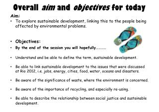 Overall  aim  and  objectives  for today