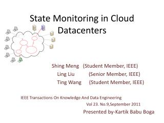State Monitoring in Cloud Datacenters