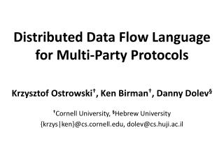 Distributed Data Flow Language for Multi-Party Protocols