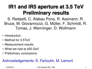 IR1 and IR5 aperture at 3.5  TeV Preliminary results