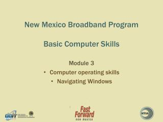 New Mexico Broadband Program Basic Computer Skills