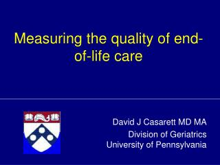 Measuring the quality of end-of-life care