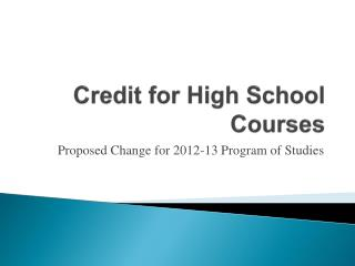 Credit for High School Courses