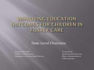 Improving Education Outcomes for Children in Foster Care