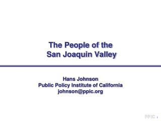 The People of the  San Joaquin Valley