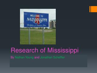 Research of Mississippi