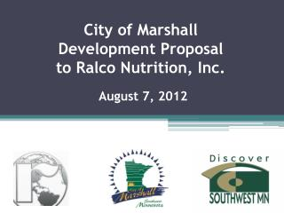 City of Marshall Development Proposal to  Ralco  Nutrition, Inc.