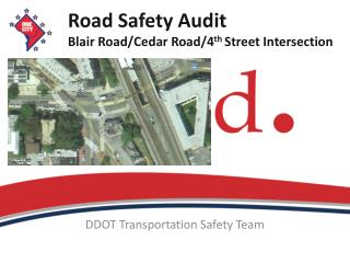 Road Safety Audit Blair Road/Cedar Road/4 th  Street Intersection