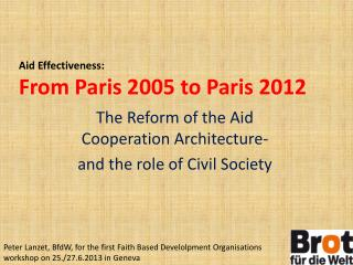 Aid E ffectiveness :  From  Paris 2005  to  Paris 2012