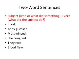 Two-Word Sentences