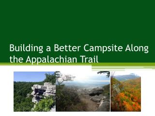 Building a Better Campsite Along the Appalachian Trail