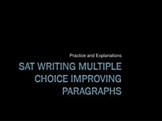 SAT Writing Multiple Choice Improving Paragraphs