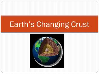 Earth's Changing Crust