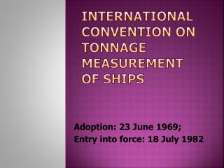 International Convention on Tonnage Measurement of Ships