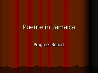 Puente in Jamaica
