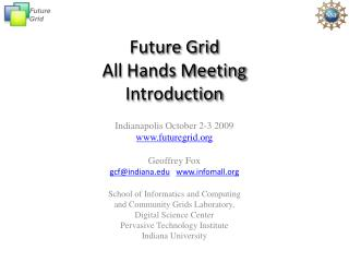 Future Grid  All Hands Meeting Introduction
