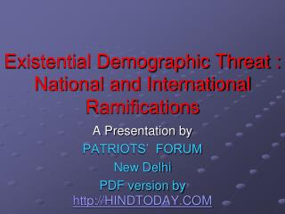 Existential Demographic Threat : National and International Ramifications