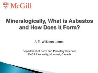 Mineralogically , What  is  Asbestos and How  D oes it Form?