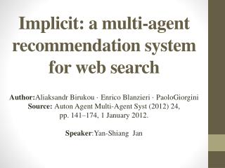 Implicit: a multi-agent recommendation system for web search