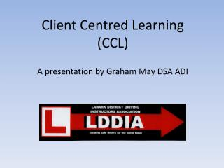 Client Centred Learning  (CCL)