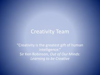 Creativity Team