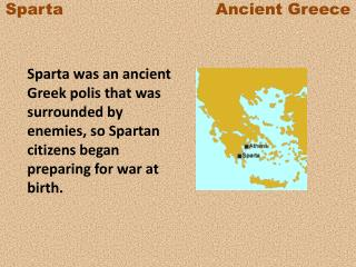 Sparta                             Ancient  Greece