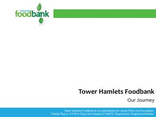 Tower Hamlets Foodbank Our Journey