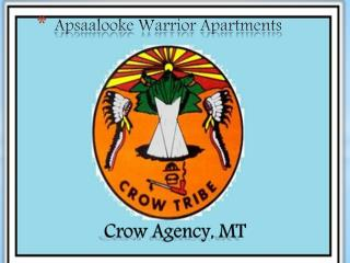 Apsaalooke  Warrior Apartments