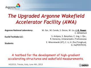 The Upgraded Argonne Wakefield Accelerator Facility (AWA)