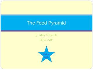 The Food Pyramid