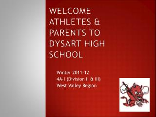 Welcome Athletes & parents to Dysart High School