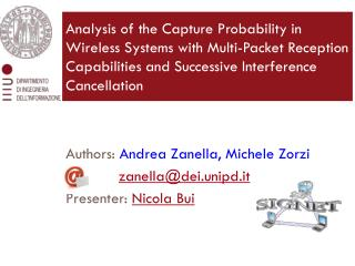 Authors:  Andrea Zanella, Michele  Zorzi zanella@dei.unipd.it Presenter:  Nicola Bui