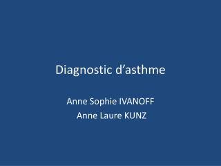 Diagnostic d'asthme