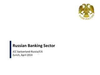 Russian Banking Sector