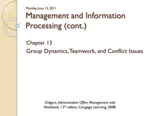 Monday, June 13, 2011 Management and Information Processing (cont.)