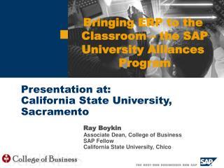 Bringing ERP to the Classroom – the SAP University Alliances Program