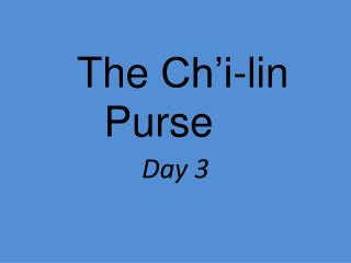 The  Ch'i-lin  Purse