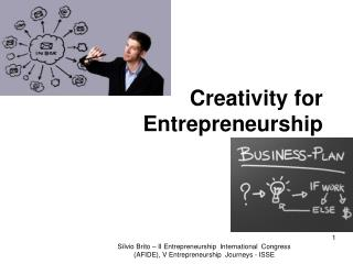 Creativity for Entrepreneurship