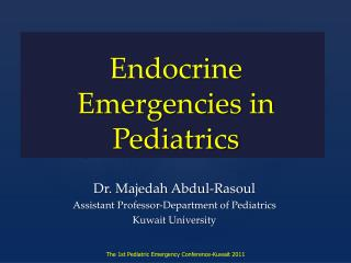 Endocrine Emergencies in Pediatrics