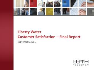 Liberty Water  Customer Satisfaction – Final Report